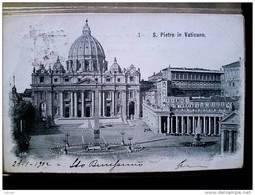 STATO CITTÀ DEL VATICANO - ( ROMA  ) SAN PIETRO IN VATICANO - VIAGGIATA REGNO 1902 - Vaticano