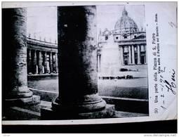STATO CITTÀ DEL VATICANO - ( ROMA  ) UNA PARTE DELLA PIAZZA DI SAN PIETRO  - VIAGGIATA REGNO 1902 - Vaticano