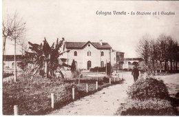 Veneto - Vicenza - Cologna Veneta - La Stazione Ed I Giardini - - Vicenza