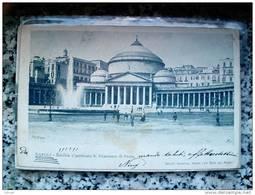 ITALY CAMPANIA - NAPOLI ( NAPOLI ) BASILICA E PORTICATO S. FRANCESCO DI PAOLA - VIAGGIATA REGNO 1904 - Napoli