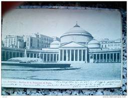 ITALY CAMPANIA - NAPOLI ( NAPOLI ) BASILICA DI S. FRANCESCO DI PAOLA - VIAGGIATA REGNO 1906 - Napoli