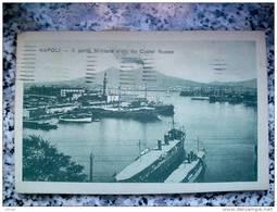 ITALY CAMPANIA - NAPOLI ( NAPOLI ) IL PORTO MILITARE VISTO DA CASTEL NUOVO - VIAGGIATA REGNO 1921 - Napoli