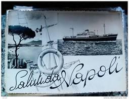 ITALY CAMPANIA - NAPOLI ( NAPOLI ) SALUTI DA ...  NAVE - VIAGGIATA 1953 - Napoli