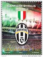 REPUBBLICA DI SAN MARINO - ANNO 2012 - SPORT CALCIO JUVE CAMPIONE D' ITALIA - NUOVI MNH ** - Nuovi