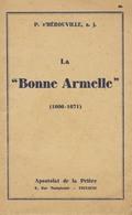 P. D'HEROUVILLE - La Bonne ARMELLE (1606 (Quelneuc)-1671 (Vannes)) - Ed. Apostaloat De La Prière (Toulouse) - Religion