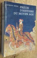 Précis D'histoire Du Moyen Âge - Histoire