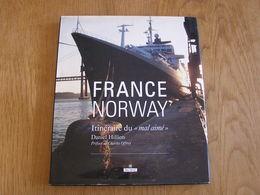 FRANCE NORWAY Itinéraire Du Mal Aimé Marine Française Paquebot Bateau Construction Le Havre - Histoire