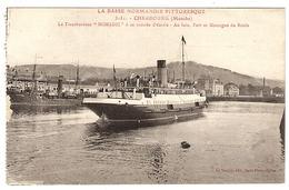 """CHERBOURG (50) - Le Transbordeur """"NOMADIC"""" à Sa Rentrée D' Escale - Ed. Le Goubey, Saint Pierre Eglise - Cherbourg"""