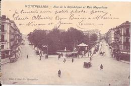 Rue De La République Et Rue Maguelone. (Voir Commentaires) - Montpellier