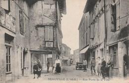 Carte Postale Ancienne Du Lot Et Garonne - Beauville - Rue Porte De La Ville - France