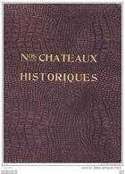 Nos Châteaux Historiques Tome I - Nr 106 De 500 Ex - O. Petitjean - Historia