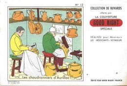 BUVARD BLOTTING PAPER LA COUVERTURE GOOD NIGHT N°12 CHAUDRONNIERS D'AURILLAC 15 - Blotters
