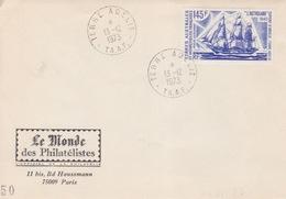 """Terre Adélie 13/12/73 PA 31(l'Astrolabe) Premier Jour Sur Enveloppe """"Le Monde"""" - Französische Süd- Und Antarktisgebiete (TAAF)"""