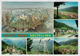 SALUTI   DALLA   VALTELLINA   SONDALO- TEGLIO-BORMIO                (VIAGGIATA) - Italia