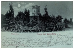 Gruss Aus Landsberg A. W., Wasserthurm, Wasserturm Im Mondschein, Landsberg An Der Warthe, Gorzow Wielkopolski - Polen