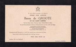 BRUXELLES Diplomate Belge  Baron Paul De GROOTE Veuf SINGLETON OF MELL 1944 Ixelles, Carton Entre A5 Et A4 - Décès