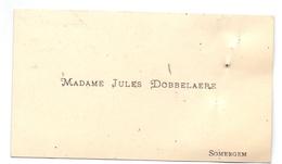 Visitekaartje - Carte Visite  - Madame Jules Dobbelaere Zomergem - Non Classificati