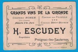 GRANS VINS DE LA GIRONDE H. ESCUDEY PREIGNAC-LES-SAUTERNES CHATEAU ROMER CHATEAU DES TILLEULS CHATEAU BROY-BOYRIN - Cartes De Visite