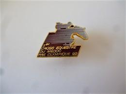 PINS  EQUITATION 1er CROSS EQUESTRE DU MEDOC PRE OLYMPIQUE 92 / 33NAT - Autres