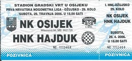 Sport Ticket UL000712 - Football (Soccer Calcio) Osijek Vs Hajduk Split 2006-04-29 - Match Tickets