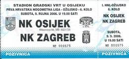 Sport Ticket UL000714 - Football (Soccer Calcio) Osijek Vs Zagreb 2006-09-09 - Match Tickets