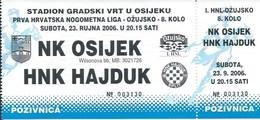 Sport Ticket UL000715 - Football (Soccer Calcio) Osijek Vs Hajduk Split 2006-09-23 - Match Tickets