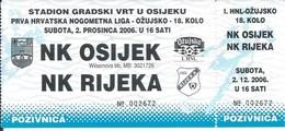 Sport Ticket UL000720 - Football (Soccer Calcio) Osijek Vs Rijeka 2006-12-02 - Match Tickets
