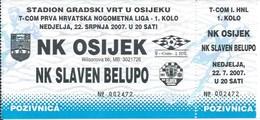 Sport Ticket UL000727 - Football (Soccer Calcio) Osijek Vs Slaven Belupo 2007-07-22 - Match Tickets