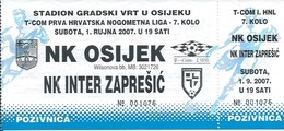Sport Ticket UL000729 - Football (Soccer Calcio) Osijek Vs Inter Zapresic 2007-09-01 - Match Tickets