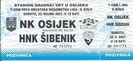 Sport Ticket UL000730 - Football (Soccer Calcio) Osijek Vs Sibenik 2007-09-22 - Match Tickets