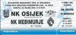 Sport Ticket UL000731 - Football (Soccer Calcio) Osijek Vs Medjimurje 2007-09-29 - Match Tickets