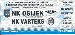 Sport Ticket UL000732 - Football (Soccer Calcio) Osijek Vs Varteks 2007-10-27 - Match Tickets