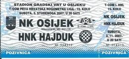 Sport Ticket UL000733 - Football (Soccer Calcio) Osijek Vs Hajduk Split 2007-11-03 - Match Tickets