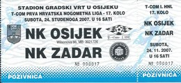 Sport Ticket UL000734 - Football (Soccer Calcio) Osijek Vs Zadar 2007-11-24 - Match Tickets