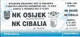 Sport Ticket UL000735 - Football (Soccer Calcio) Osijek Vs Cibalia 2007-12-08 - Match Tickets