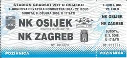 Sport Ticket UL000736 - Football (Soccer Calcio) Osijek Vs Zagreb 2008-03-08 - Match Tickets