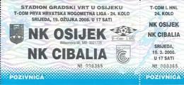 Sport Ticket UL000737 - Football (Soccer Calcio) Osijek Vs Cibalia 2008-03-19 - Match Tickets