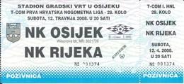 Sport Ticket UL000739 - Football (Soccer Calcio) Osijek Vs Rijeka 2008-04-12 - Match Tickets