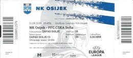Sport Ticket UL000742 - Football (Soccer Calcio) Osijek Vs CSKA Sofia 2019-08-01 - Match Tickets