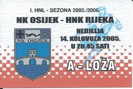 Sport Ticket UL000744 - Football (Soccer Calcio) Osijek Vs Rijeka 2005-08-14 - Match Tickets