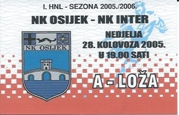 Sport Ticket UL000745 - Football (Soccer Calcio) Osijek Vs Inter Zapresic 2005-08-28 - Match Tickets