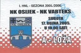 Sport Ticket UL000746 - Football (Soccer Calcio) Osijek Vs Varteks 2005-09-19 - Match Tickets