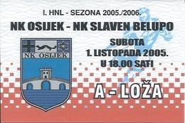 Sport Ticket UL000747 - Football (Soccer Calcio) Osijek Vs Slaven Belupo 2005-10-01 - Match Tickets
