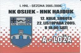 Sport Ticket UL000748 - Football (Soccer Calcio) Osijek Vs Hajduk Split 2005-10-22 - Match Tickets