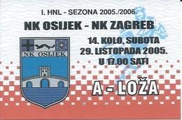 Sport Ticket UL000750 - Football (Soccer Calcio) Osijek Vs Zagreb 2005-10-29 - Match Tickets