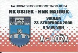 Sport Ticket UL000753 - Football (Soccer Calcio) Osijek Vs Hajdk Split 2005-11-23 - Match Tickets