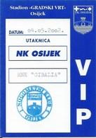 Sport Ticket UL000754 - Football (Soccer Calcio) Osijek Vs Cibalia 2002-05-04 - Match Tickets