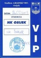 Sport Ticket UL000756 - Football (Soccer Calcio) Osijek Vs Inker Zapresic 2003-07-26 - Match Tickets