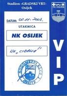 Sport Ticket UL000758 - Football (Soccer Calcio) Osijek Vs Cibalia 2003-11-02 - Match Tickets