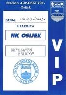 Sport Ticket UL000759 - Football (Soccer Calcio) Osijek Vs Slaven Belupo 2003-09-20 - Match Tickets